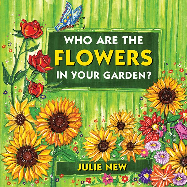 Julie New - Personal Recovery Coach - Who are the flowers in your garden?